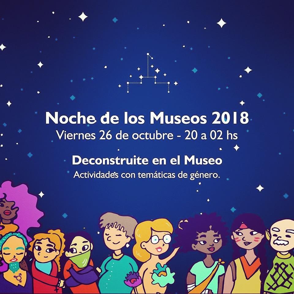 """Noche de los Museos 2018: """"Deconstruite en el Museo"""""""