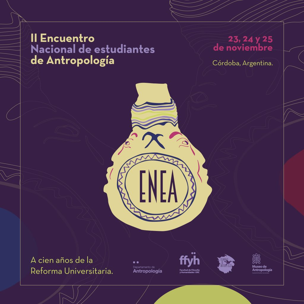 II Encuentro Nacional de Estudiantes de Antropología.A 100 años de la Reforma Universitaria.