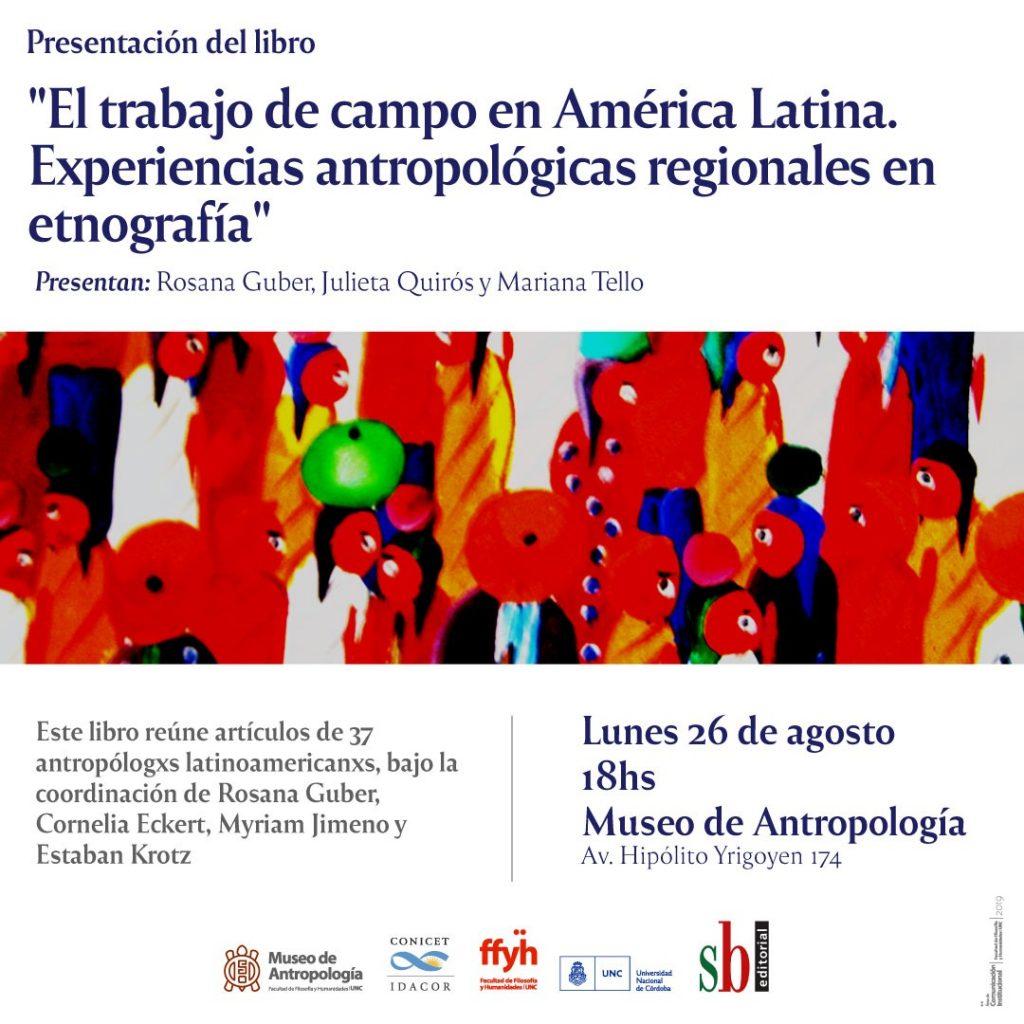 Trabajo de campo en América Latina. Experiencias antropológicas regionales en etnografía.